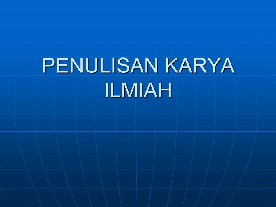 PENULISAN KARYA ILMIAH