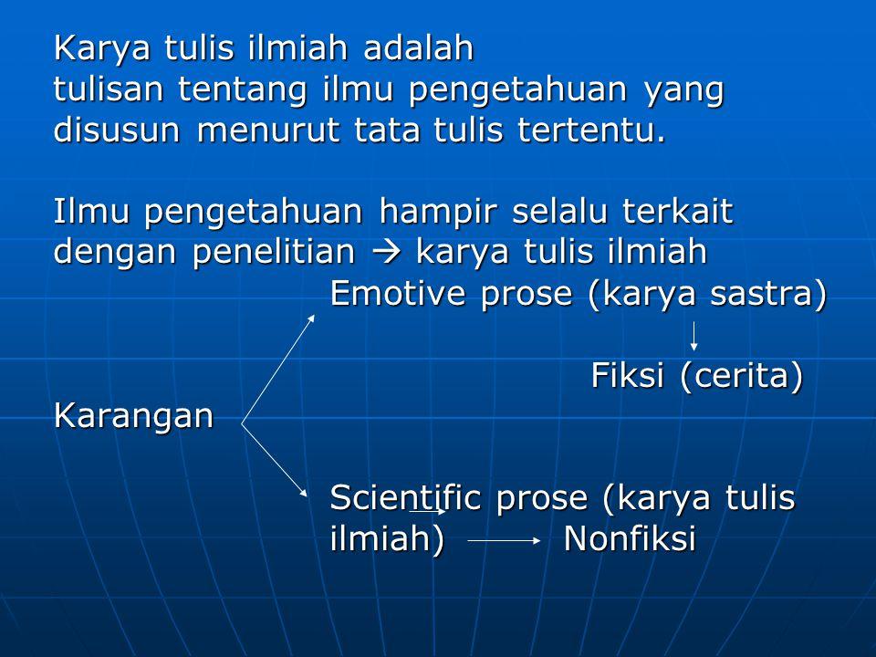 Karya tulis ilmiah adalah