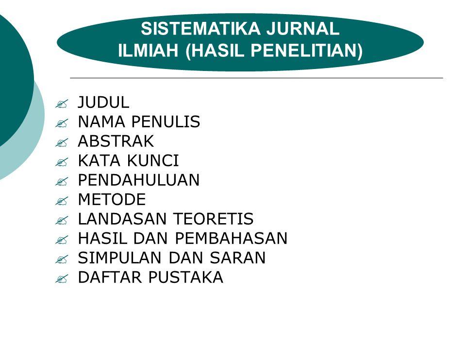 SISTEMATIKA JURNAL ILMIAH (HASIL PENELITIAN)