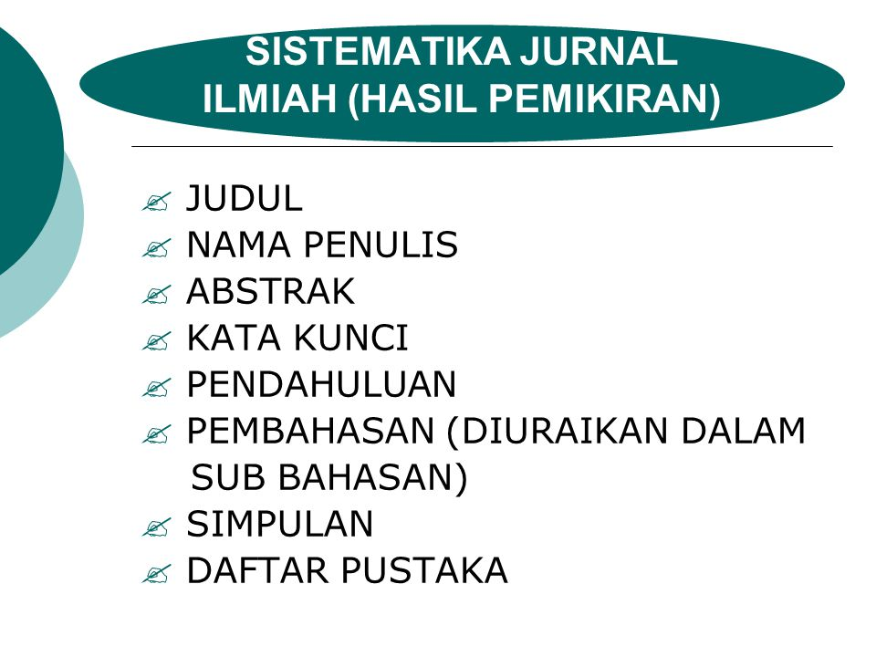 SISTEMATIKA JURNAL ILMIAH (HASIL PEMIKIRAN)