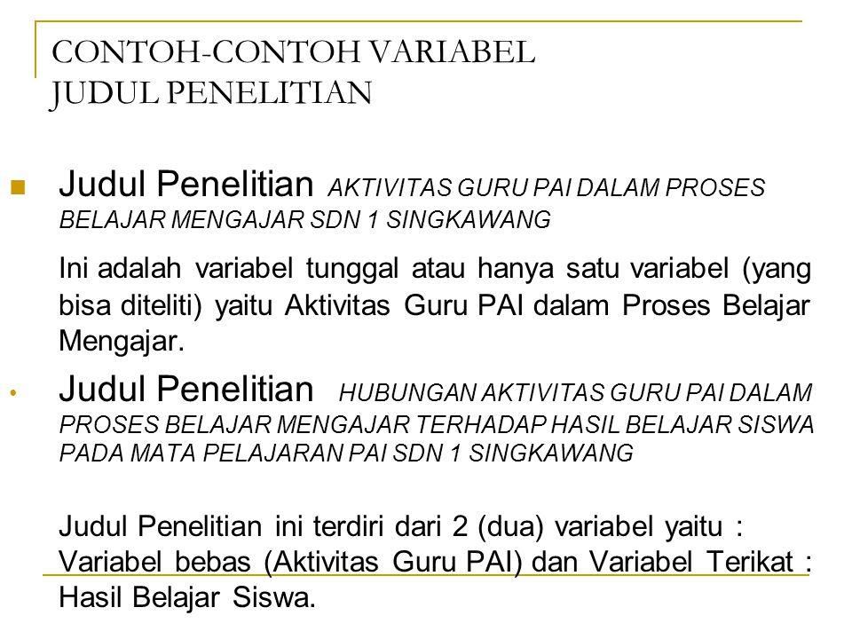 CONTOH-CONTOH VARIABEL JUDUL PENELITIAN