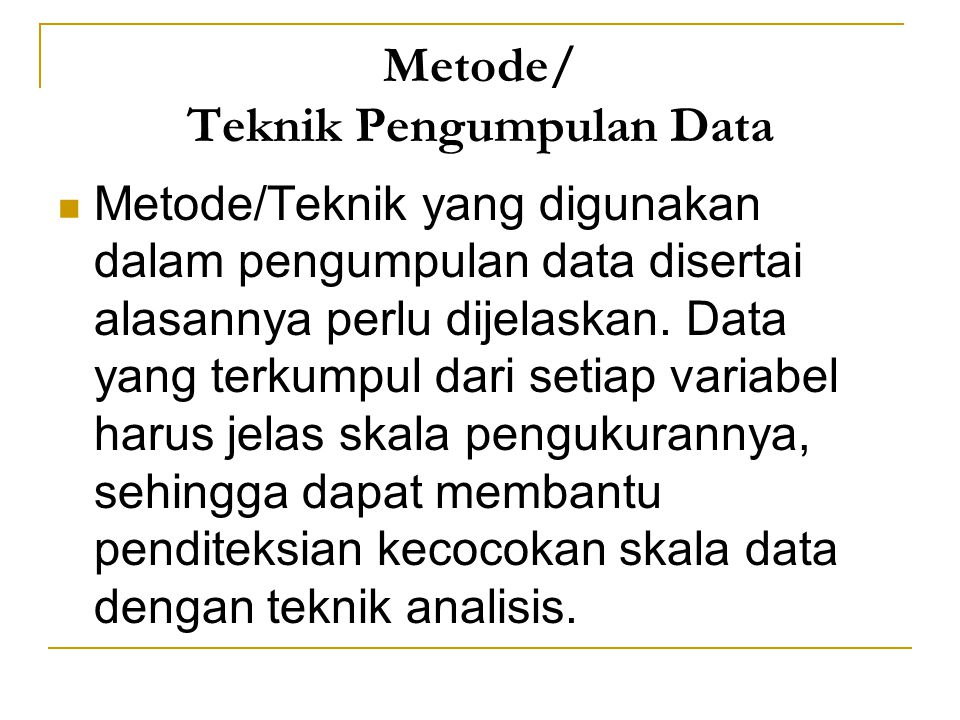 Metode/ Teknik Pengumpulan Data