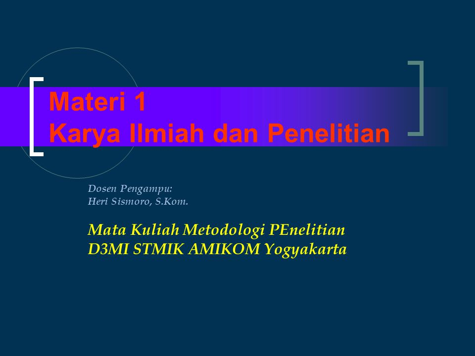 Materi 1 Karya Ilmiah dan Penelitian