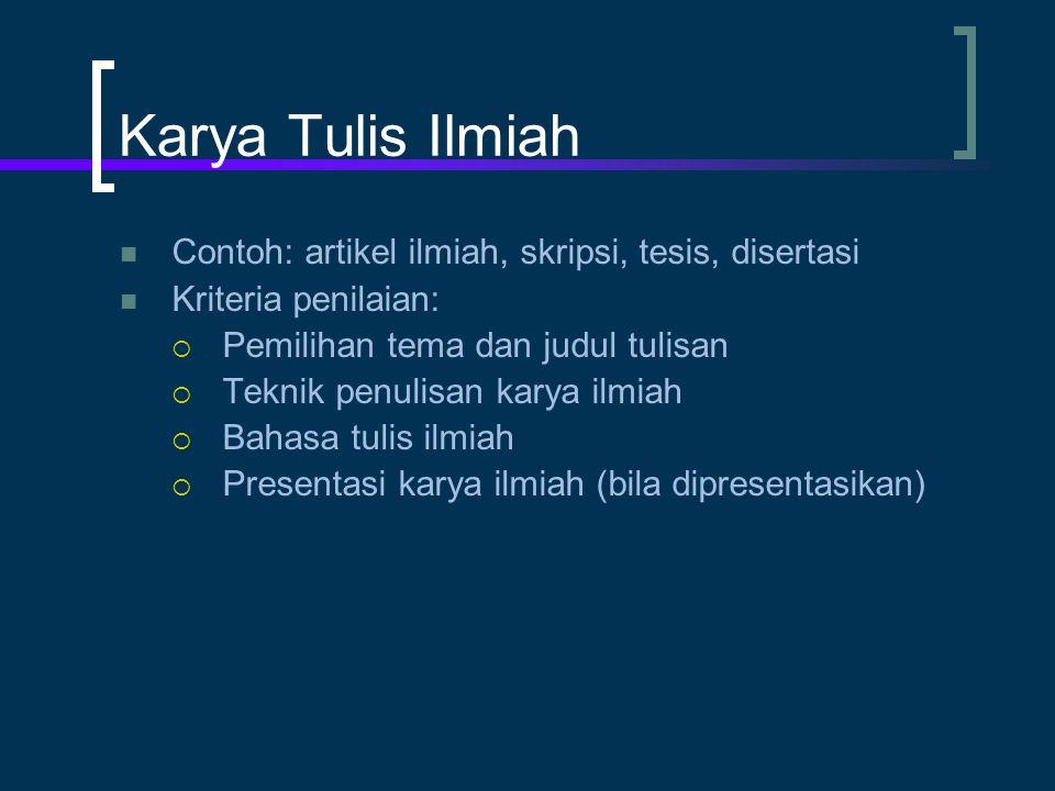 Karya Tulis Ilmiah Contoh: artikel ilmiah, skripsi, tesis, disertasi