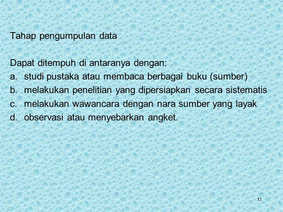 Tahap pengumpulan data