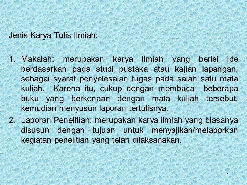 Jenis Karya Tulis Ilmiah: