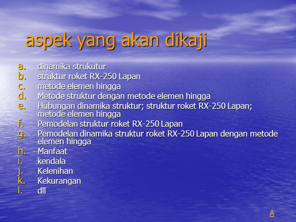 aspek yang akan dikaji dinamika strukutur struktur roket RX-250 Lapan