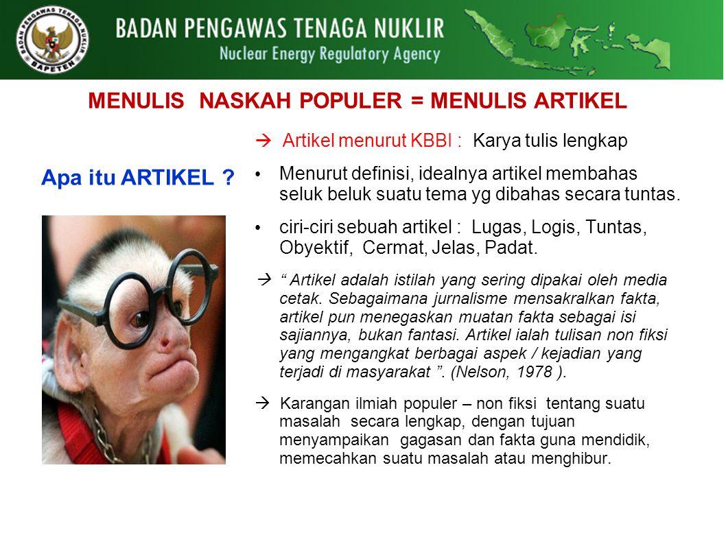 MENULIS NASKAH POPULER = MENULIS ARTIKEL
