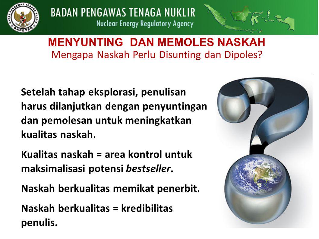 MENYUNTING DAN MEMOLES NASKAH