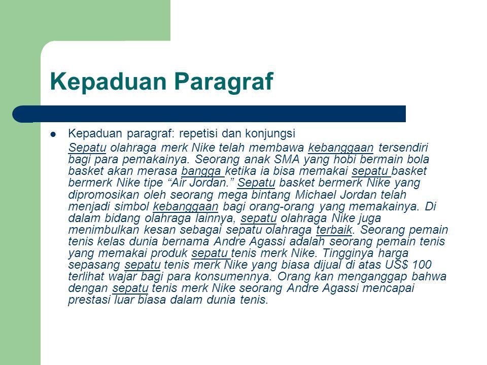Kepaduan Paragraf Kepaduan paragraf: repetisi dan konjungsi