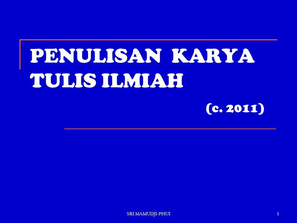 PENULISAN KARYA TULIS ILMIAH (c. 2011)