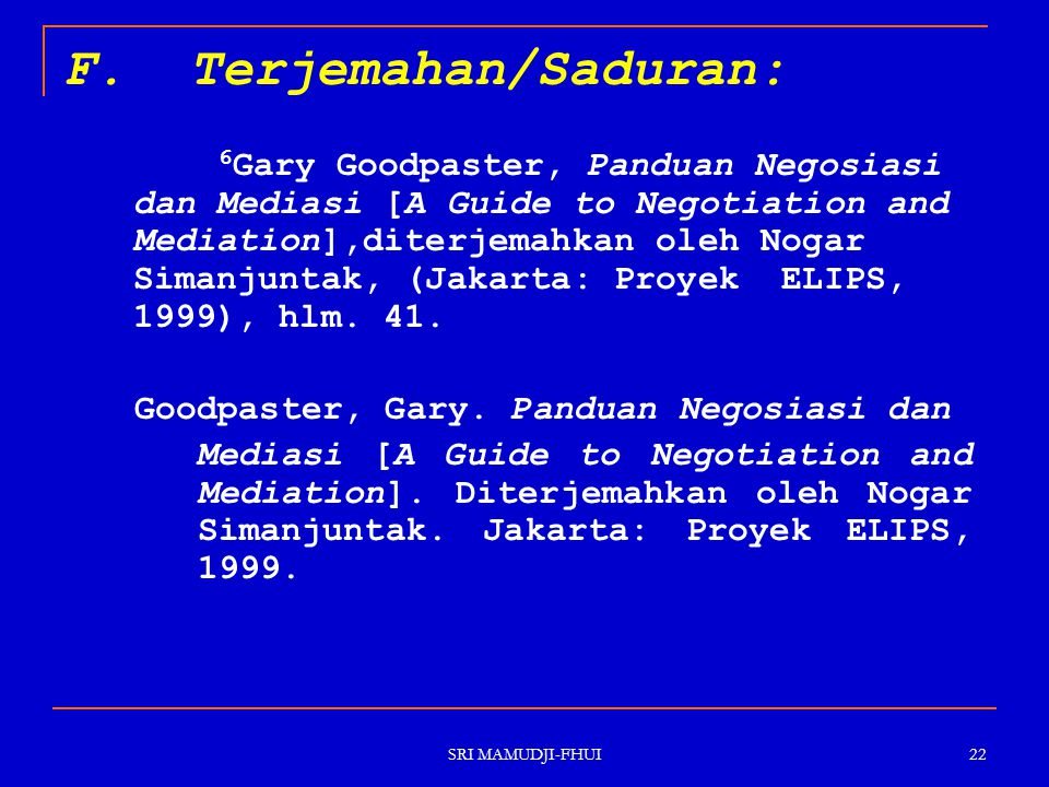 F. Terjemahan/Saduran: