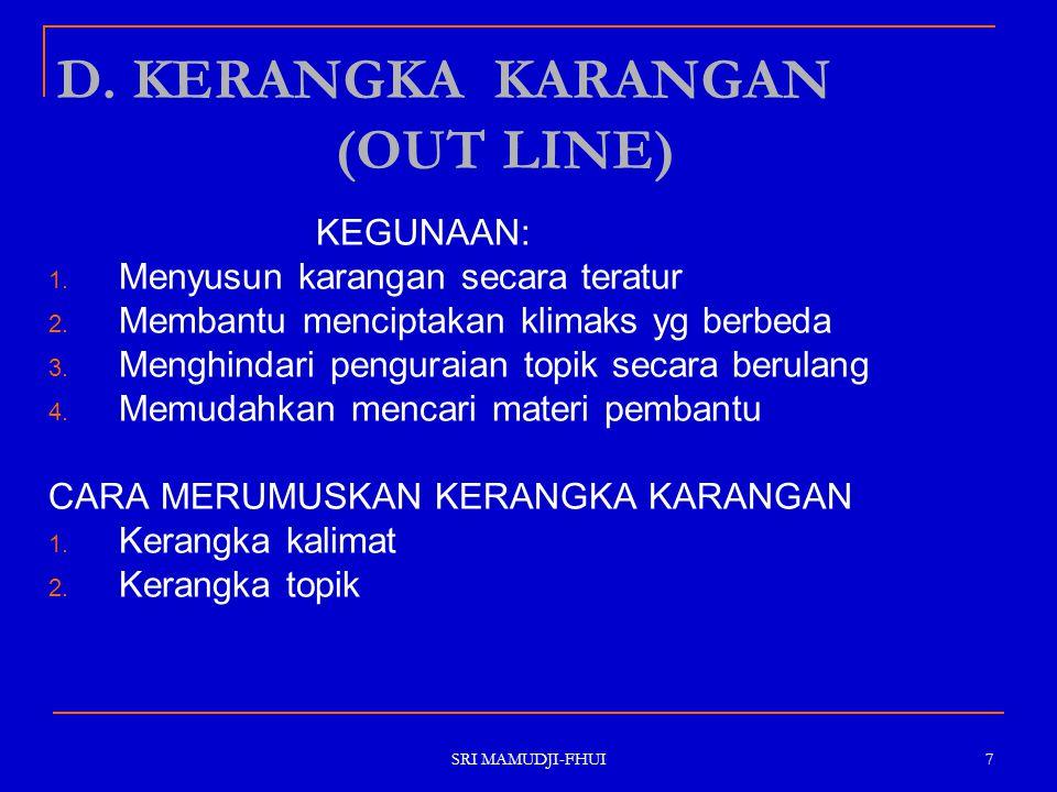 D. KERANGKA KARANGAN (OUT LINE)