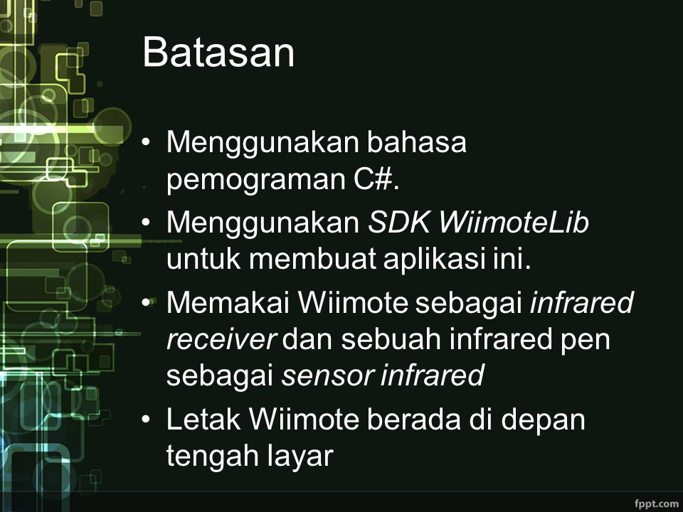 Batasan Menggunakan bahasa pemograman C#.