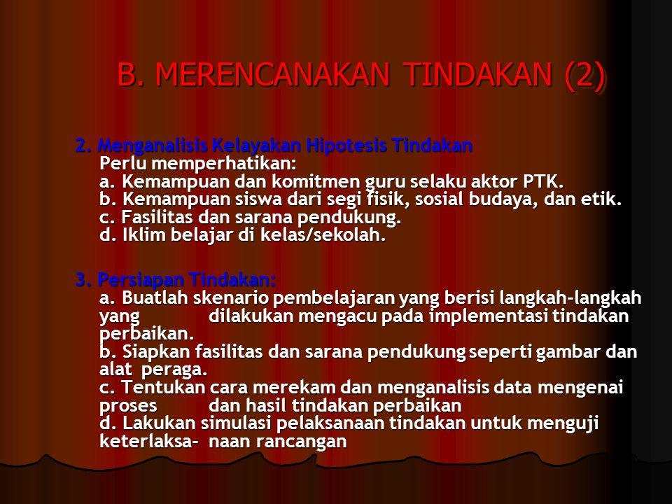 B. MERENCANAKAN TINDAKAN (2)