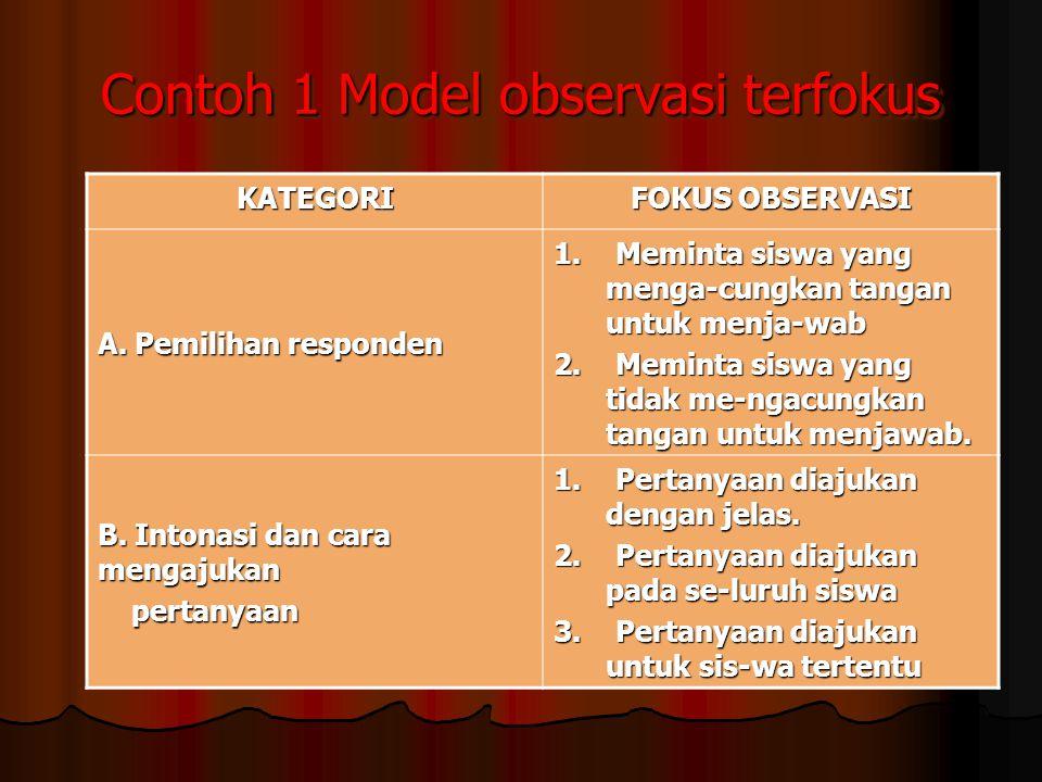 Contoh 1 Model observasi terfokus