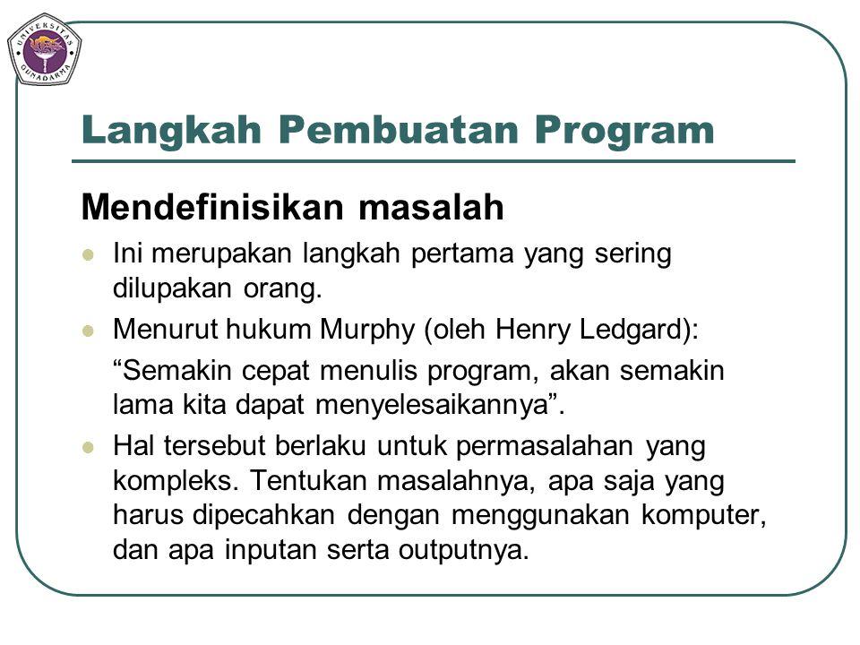 Langkah Pembuatan Program