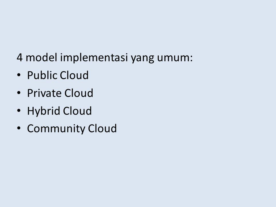4 model implementasi yang umum: