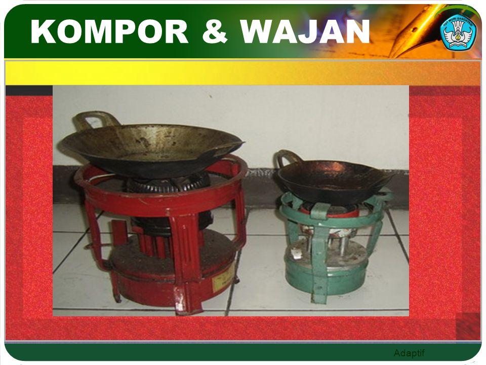 KOMPOR & WAJAN