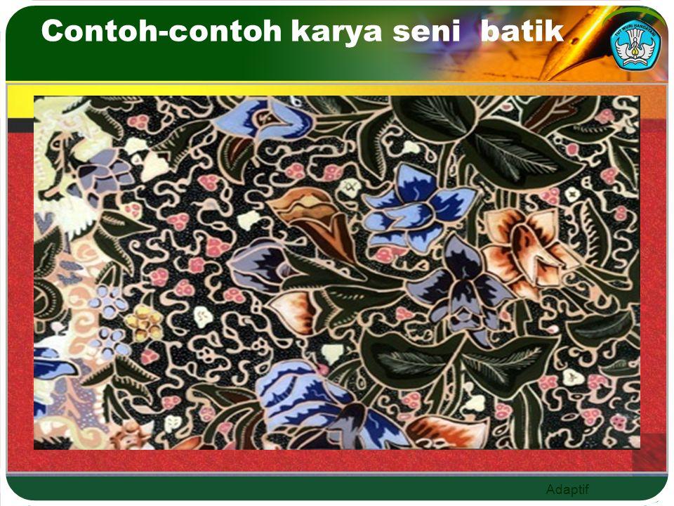 Contoh-contoh karya seni batik