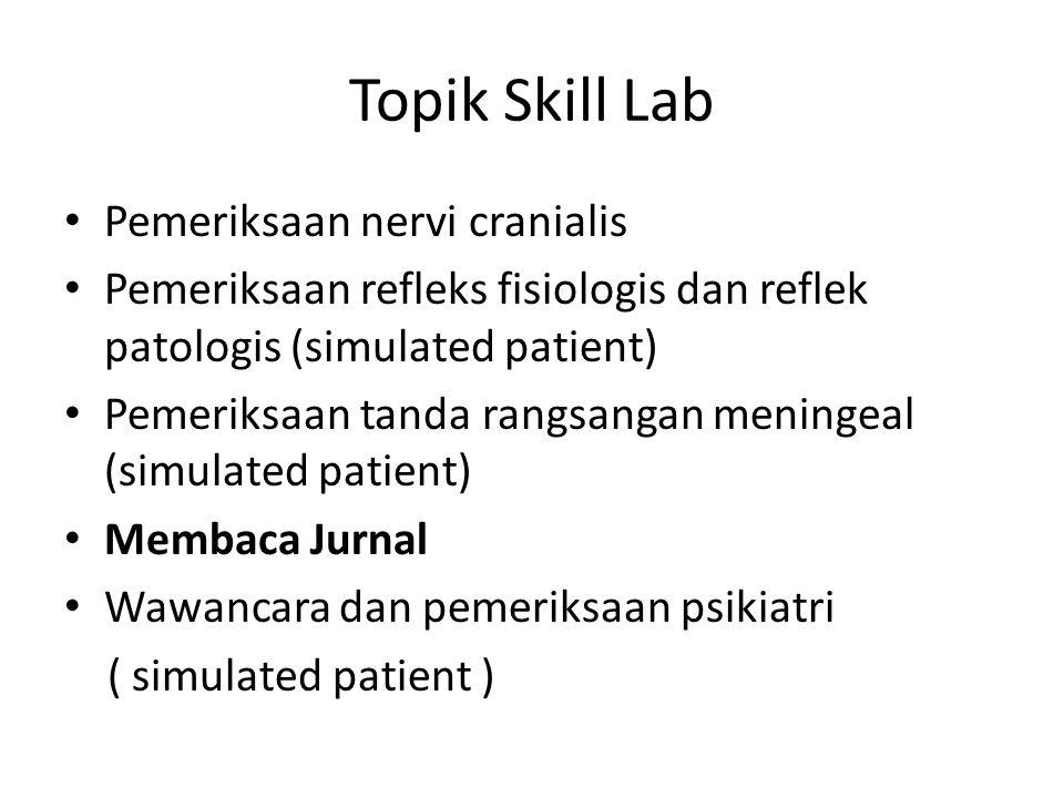 Topik Skill Lab Pemeriksaan nervi cranialis