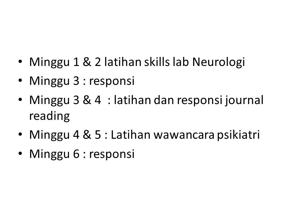 Minggu 1 & 2 latihan skills lab Neurologi
