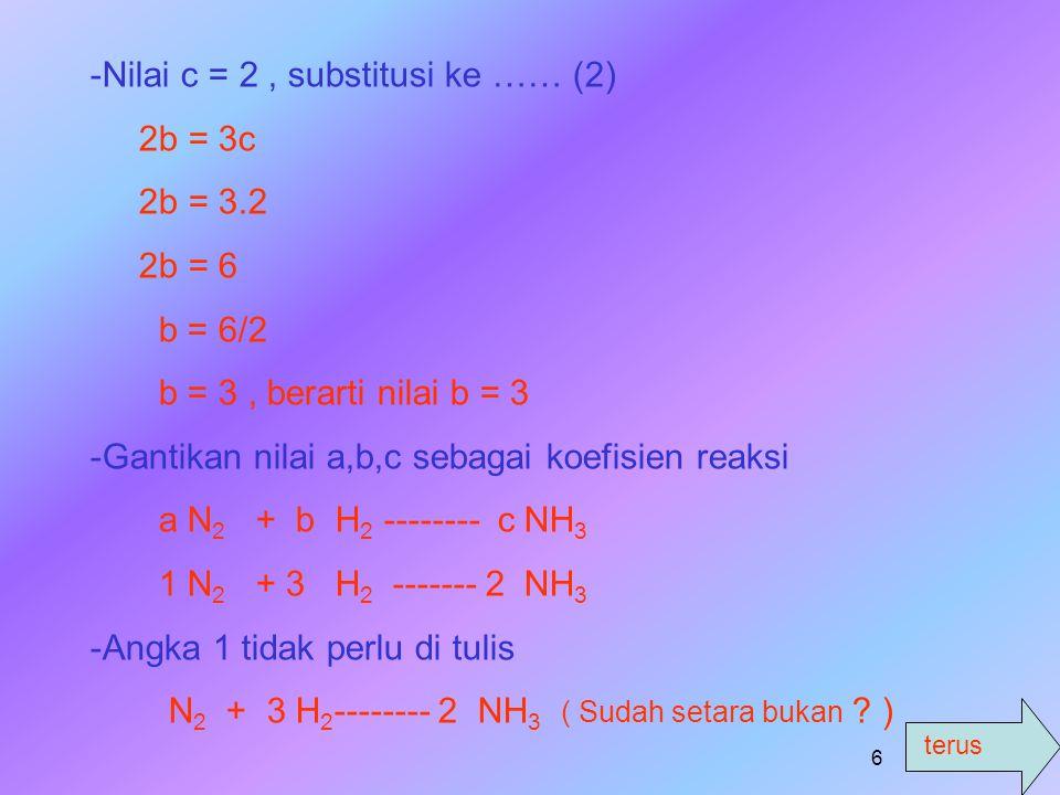 Nilai c = 2 , substitusi ke …… (2)