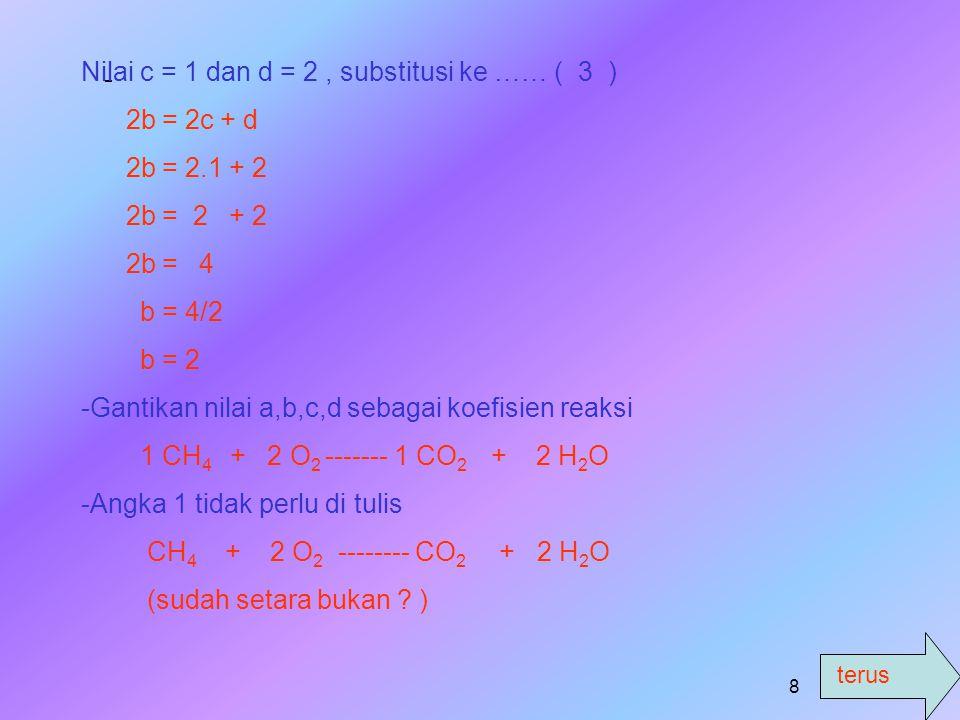 Nilai c = 1 dan d = 2 , substitusi ke …… ( 3 )