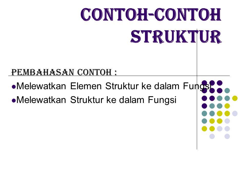 Contoh-contoh Struktur