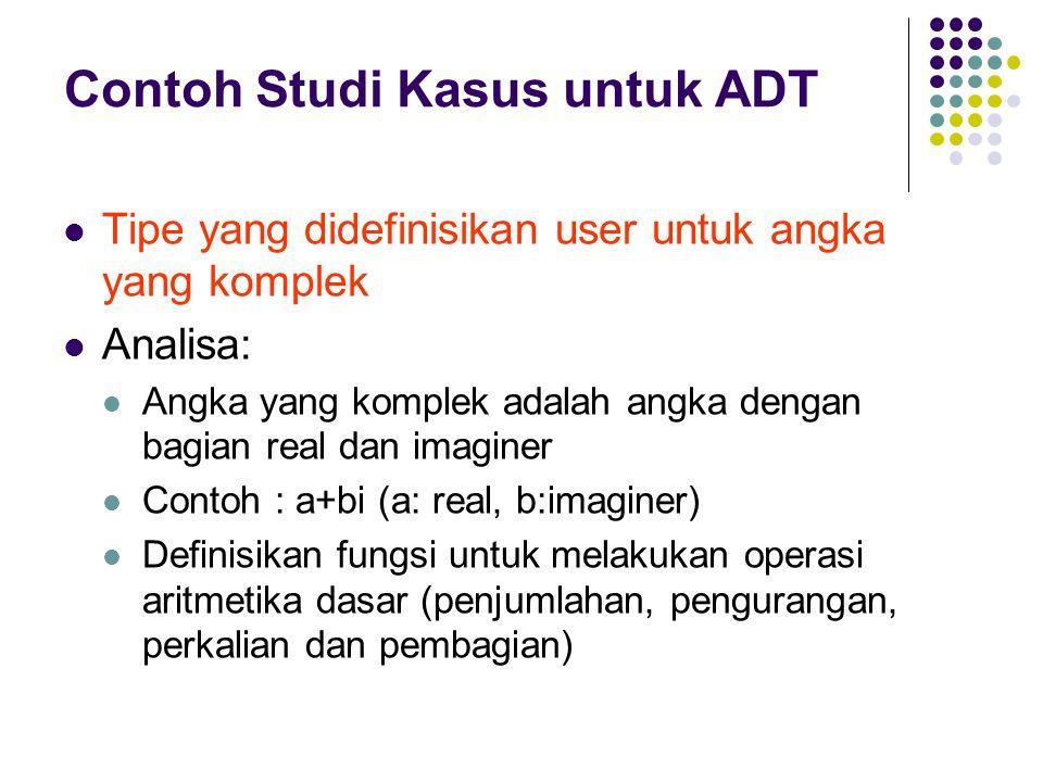 Contoh Studi Kasus untuk ADT