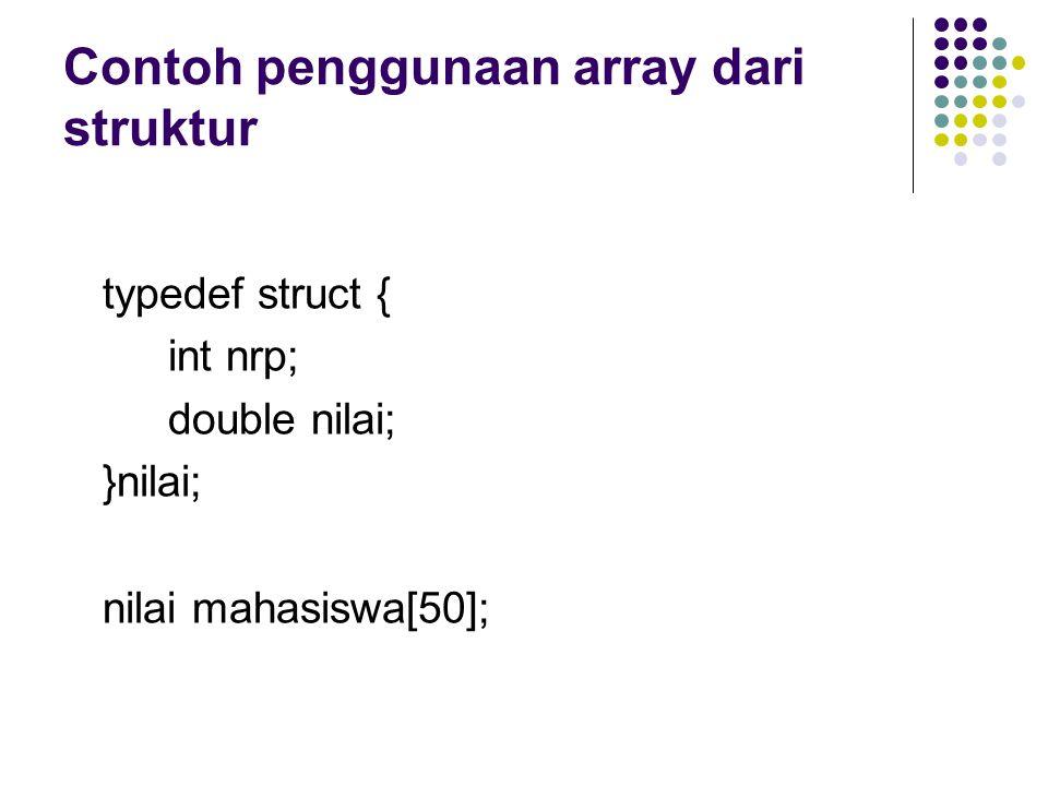 Contoh penggunaan array dari struktur