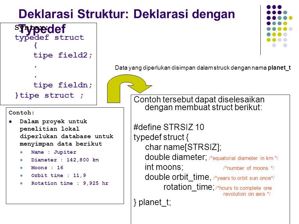 Deklarasi Struktur: Deklarasi dengan Typedef
