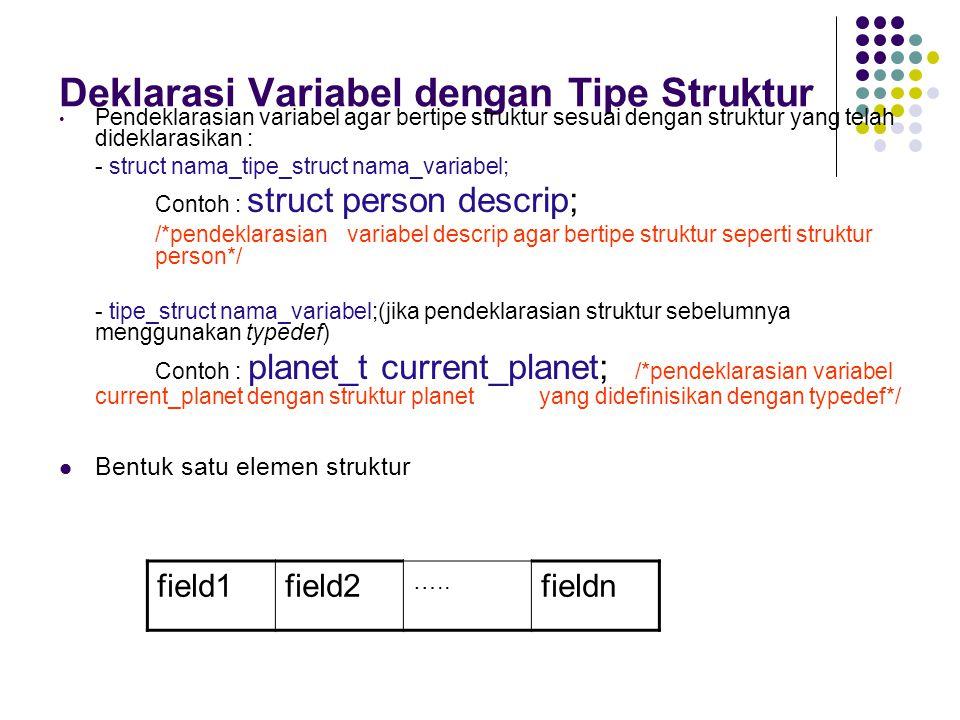 Deklarasi Variabel dengan Tipe Struktur