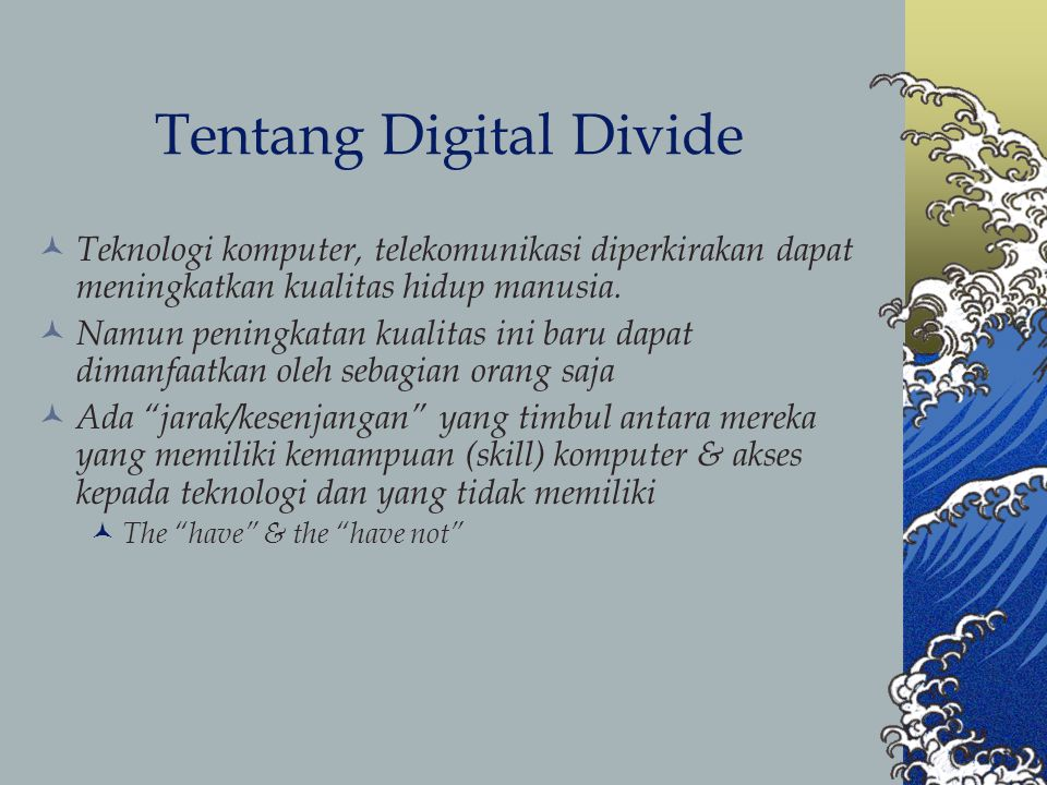 Tentang Digital Divide