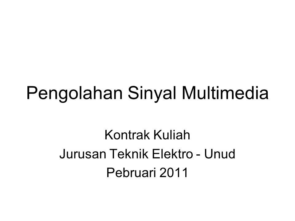 Pengolahan Sinyal Multimedia