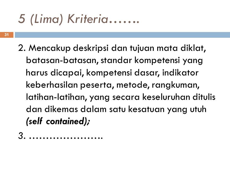 5 (Lima) Kriteria…….