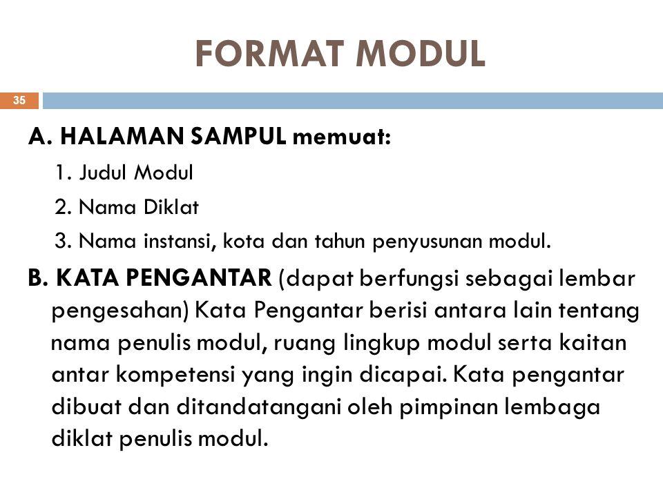 FORMAT MODUL A. HALAMAN SAMPUL memuat: