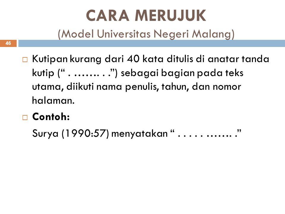 CARA MERUJUK (Model Universitas Negeri Malang)