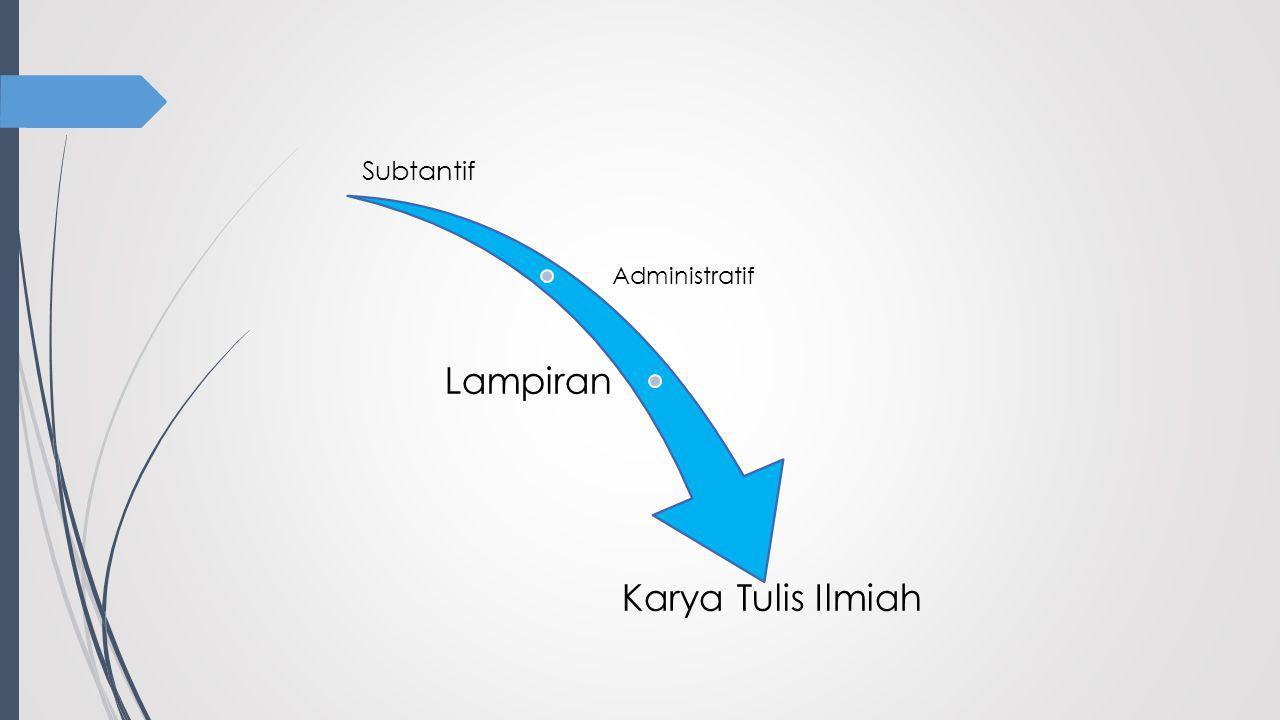 Subtantif Administratif Lampiran Karya Tulis Ilmiah