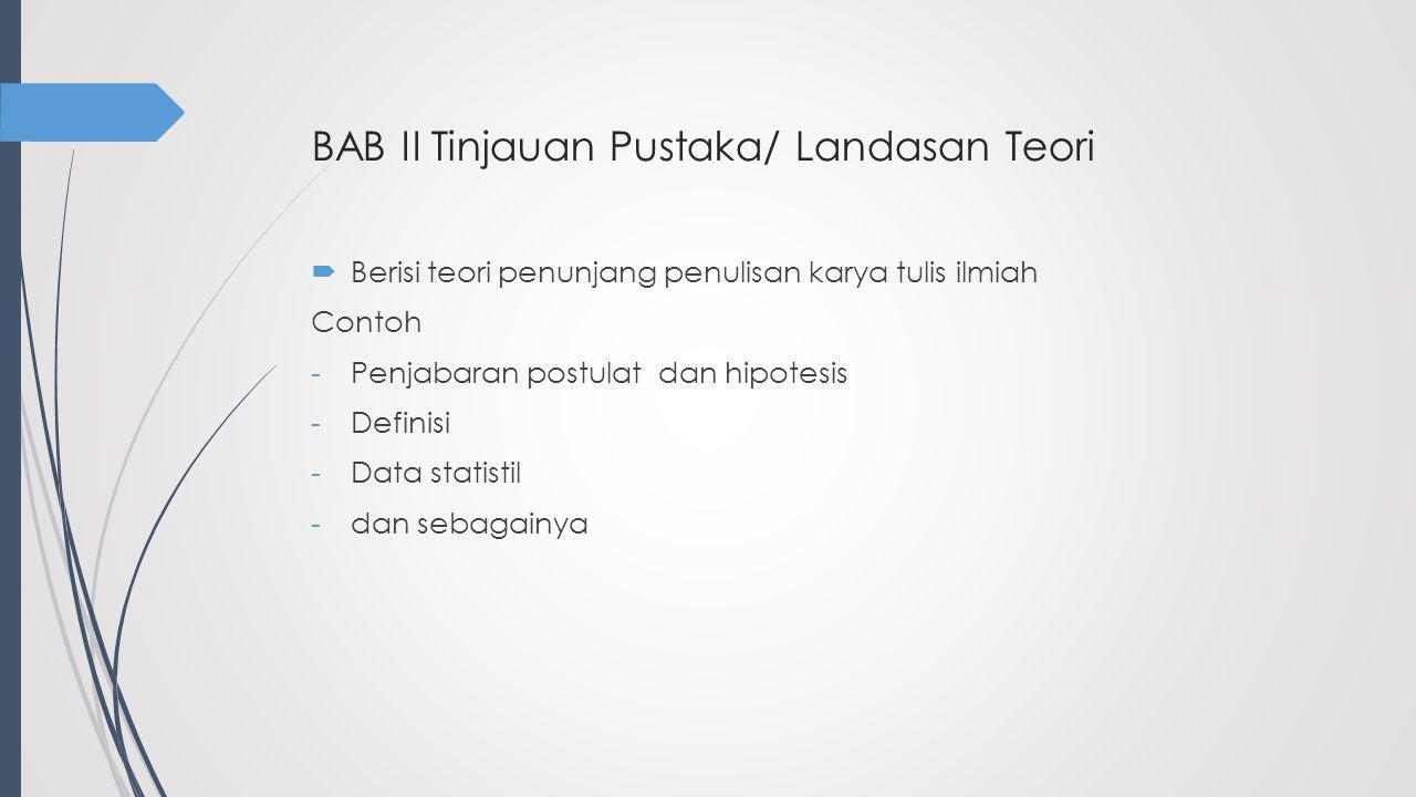 BAB II Tinjauan Pustaka/ Landasan Teori