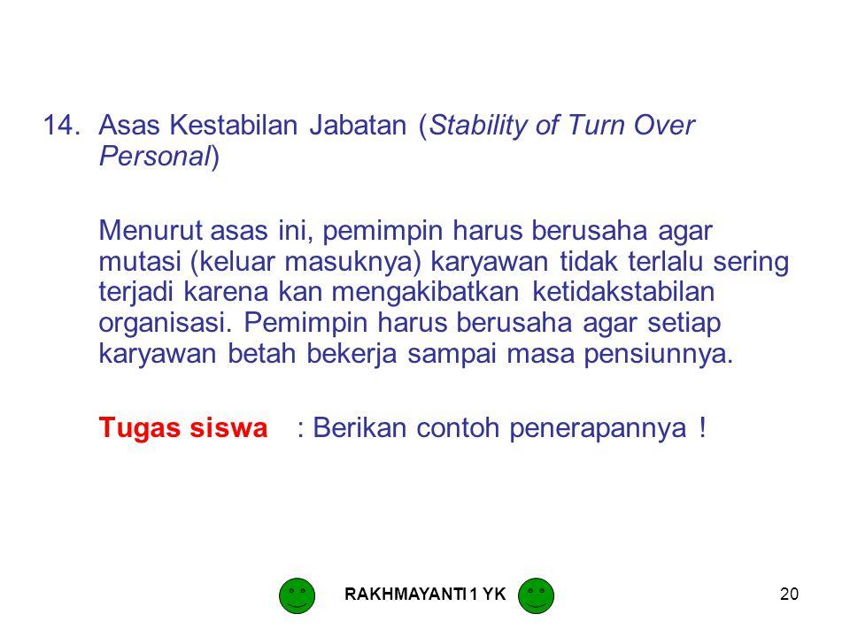 Asas Kestabilan Jabatan (Stability of Turn Over Personal)