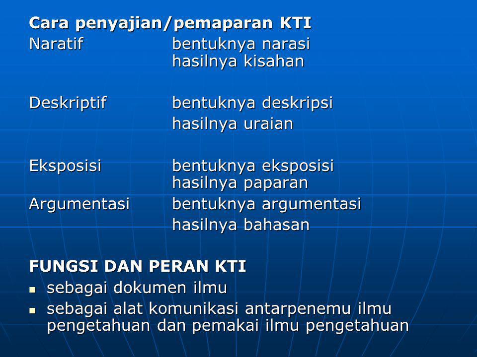 Cara penyajian/pemaparan KTI