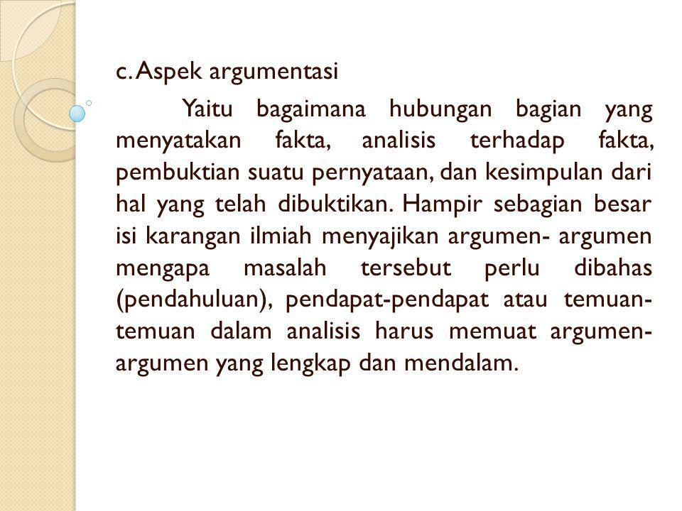 c. Aspek argumentasi