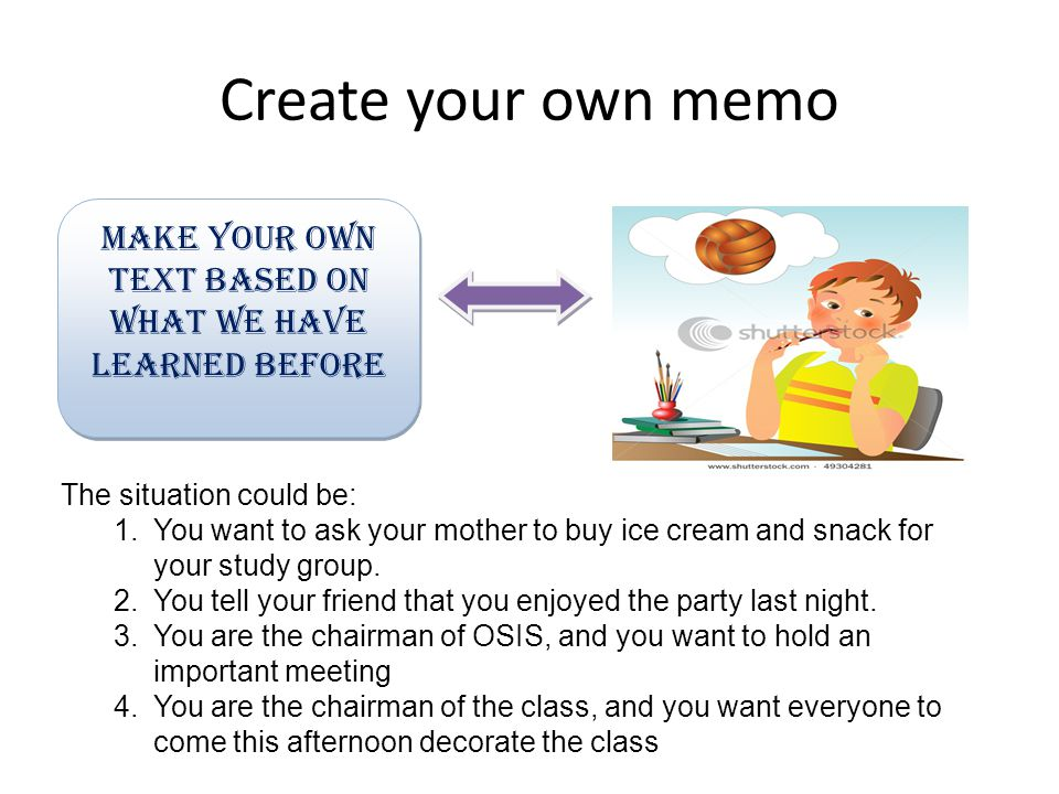 MAKE YOUR OWN TEXT BASED ON WHAT WE HAVE LEARNED BEFORE