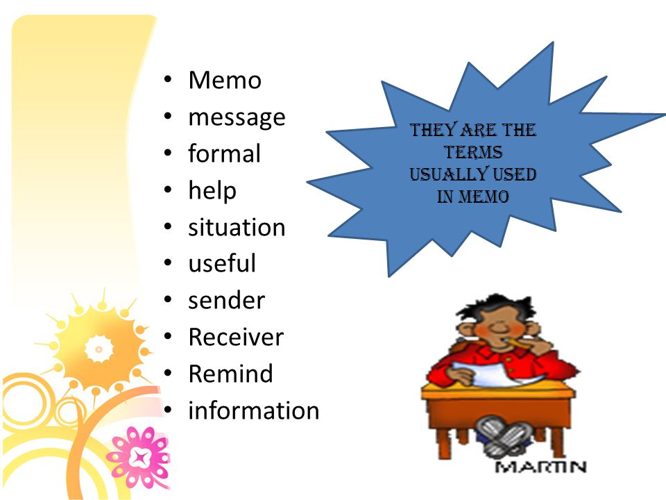 They are the terms usually used in memo