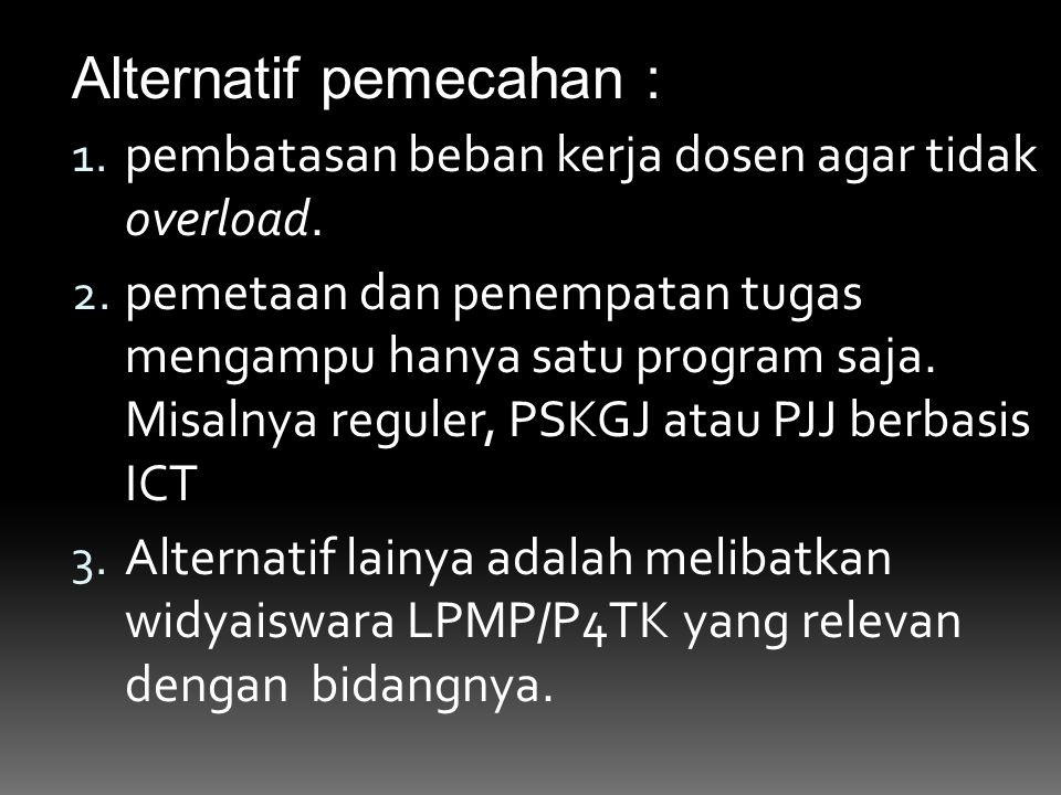 Alternatif pemecahan :