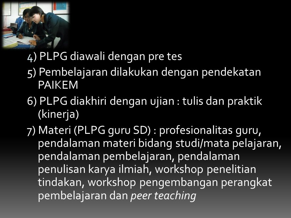 4) PLPG diawali dengan pre tes