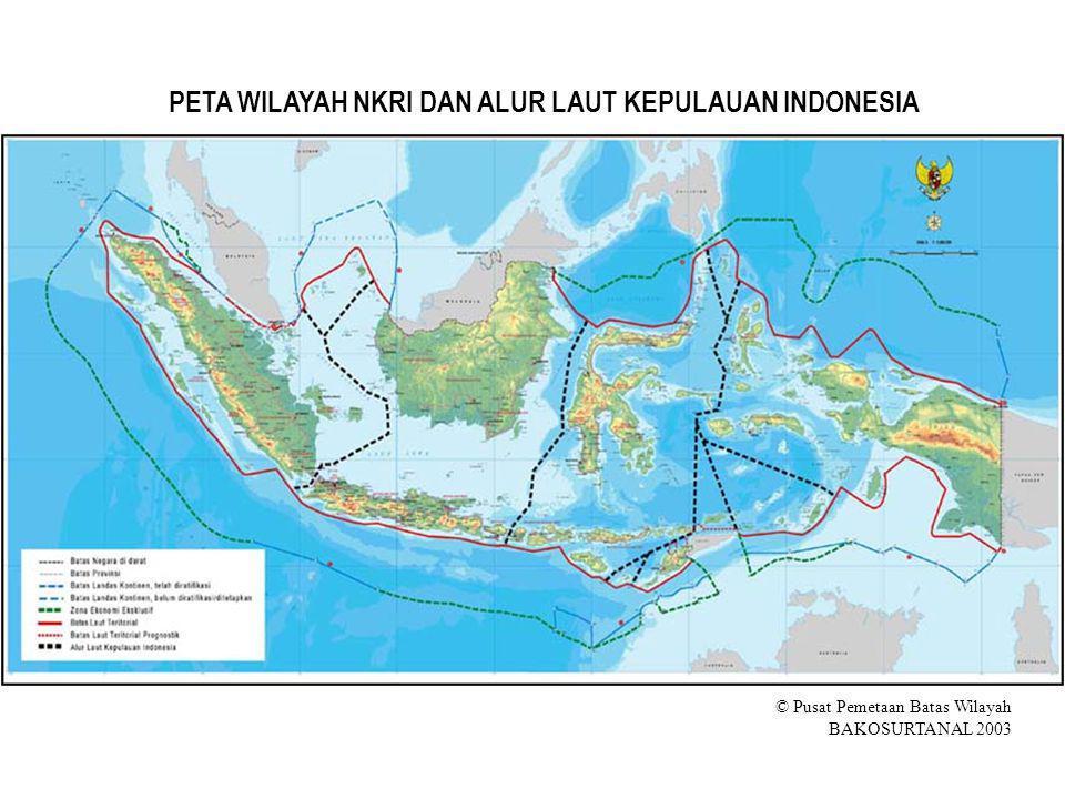 PETA WILAYAH NKRI DAN ALUR LAUT KEPULAUAN INDONESIA