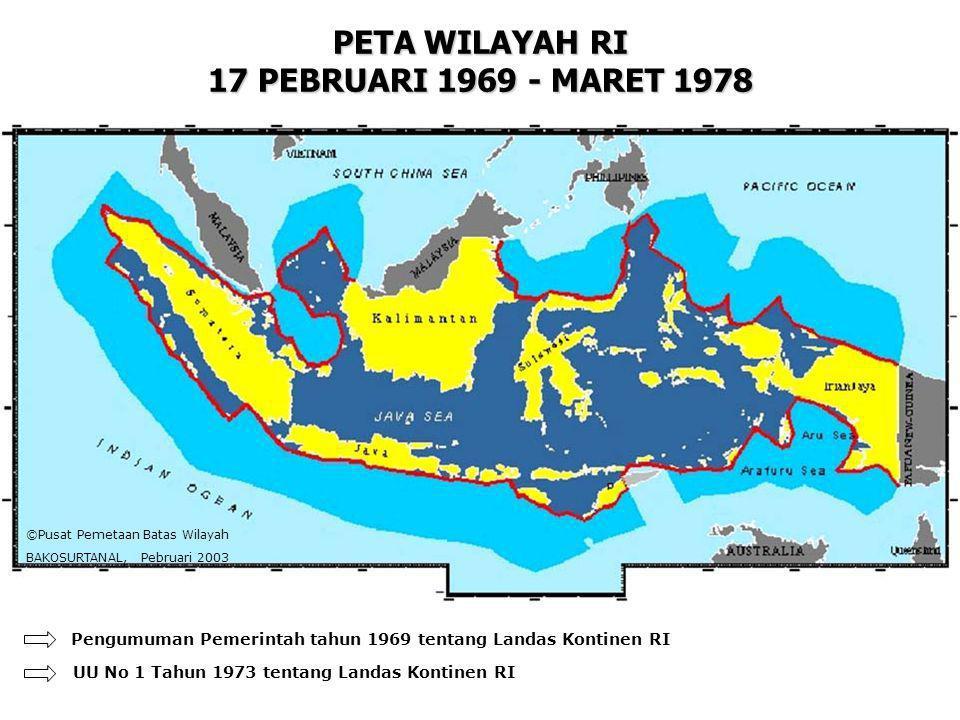 PETA WILAYAH RI 17 PEBRUARI 1969 - MARET 1978
