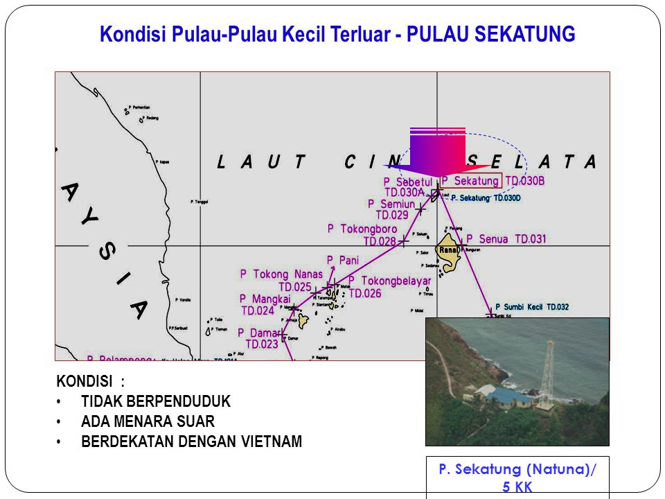 Kondisi Pulau-Pulau Kecil Terluar - PULAU SEKATUNG